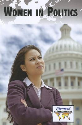 Women in Politics By Miller, Debra A. (EDT)